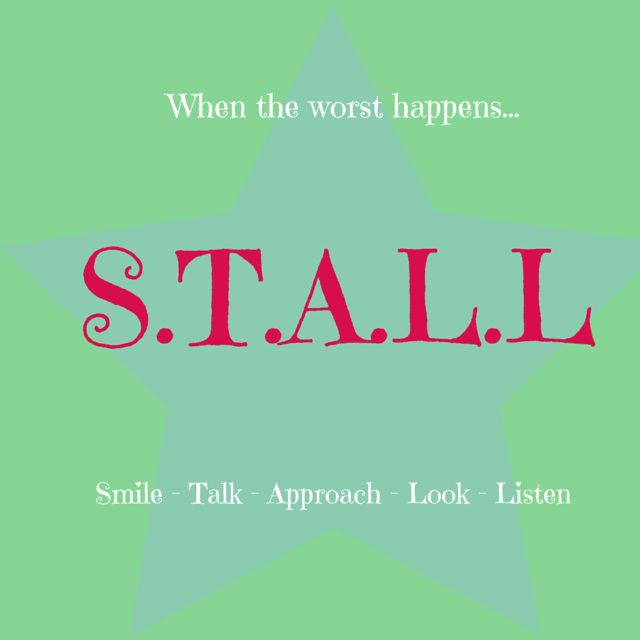 What on earth do you say to a bereaved mum? It's simple, STALL